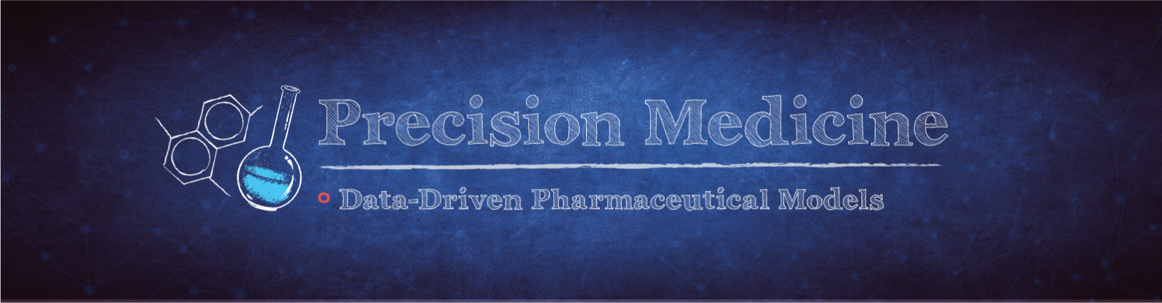 blue background with Precision Medicine: Data-Driven Pharmaceutical Models in text