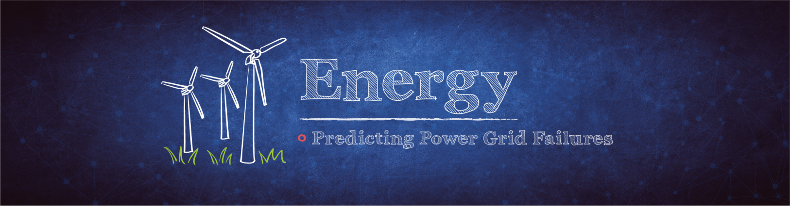 Energy: Predicting power grid failures
