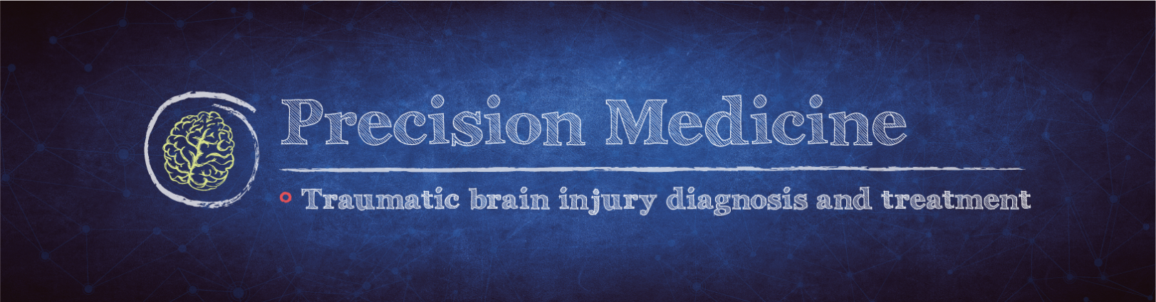 drawing of a brain with the text Precision Medicine: Traumatic brain injury diagnosis and treatment